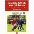 kolektiv autorů: Pravidla fotbalu malých forem