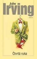 Irving John: Čtvrtá ruka
