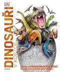 neuveden: Dinosauři v kostce - Více než 60 prehistorických tvorů tak, jak jste je dos