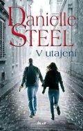 Steel Danielle: V utajení