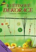 kolektiv: Květinové dekorace z windowcolor a dalších materiálů - TOPP