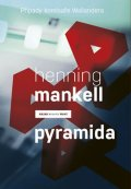 Mankell Henning: Pyramida