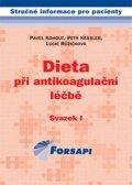 Kohout Pavel a kolektiv: Dieta při antikoagulační léčbě