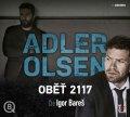 Adler-Olsen Jussi: Oběť 2117 - 2 CDmp3 (Čte Igor Bareš)