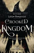 Bardugo Leigh: Six of Crows: Crooked Kingdom : Book 2