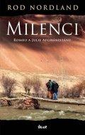 Nordland Rod: Milenci - Romeo aJulie Afghánistánu