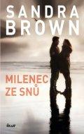 Brown Sandra: Milenec ze snů