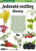neuveden: Jedovaté rostliny Dřeviny - Naučná karta