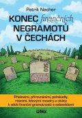 Nacher Patrik: Konec finančních negramotů v Čechách