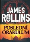 Rollins James: Poslední orákulum