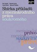 Dobiáš Petr: Sbírka příkladů z mezinárodního práva soukromého