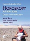 Boháčová Martina Blažena: Horoskopy na rok 2019 - Vytvořte si svůj osobní deník na rok 2019