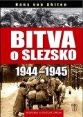 von Ahlfen Hans: Bitva o Slezsko 1944-1945