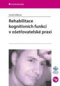 Válková Lenka: Rehabilitace kognitivních funkcí v ošetřovatelské praxi