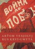 Vesjolyj Arťom: Rus krví umytá