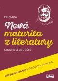 Šrůta Petr: Nová maturita z literatury snadno a úspěšně