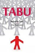 Švec Bohuslav, Kuntová Eva,: Tabu