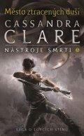 Clareová Cassandra: Město ztracených duší - Nástroje smrti 5