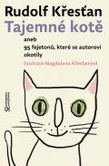 Křesťan Rudolf: Tajemné kotě aneb 95 fejetonů, které se autorovi okotily