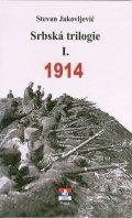 Jakovljević Stevan: Srbská trilogie I. 1914