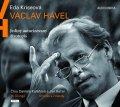 Kriseová Eda: Václav Havel - Jediný autorizovaný životopis - CDmp3 (Čte Jan Kačer, Daniel