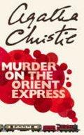 Christie Agatha: Murder on the Orient Expres