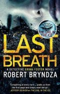 Bryndza Robert: Last Breath : A gripping serial killer thriller that will have you hooked