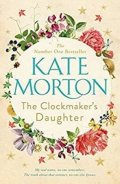 Mortonová Kate: The Clockmaker´s Daughter