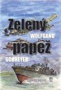 Schreyer Wolfgang: Zelený papež