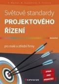 Máchal Pavel a kolektiv: Světové standardy projektového řízení pro malé a střední firmy