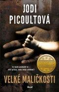 Picoultová Jodi: Velké maličkosti