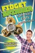 Stevens Cara: Fidget Spinner - Super triky, finty a vychytávky