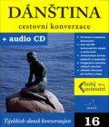 kolektiv autorů: Dánština - cestovní konverzace + CD