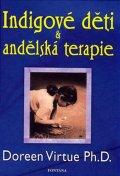 Virtue Doreen: Indigové děti a andělská terapie