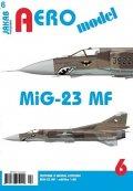 neuveden: AEROmodel 6 - MiG-23MF