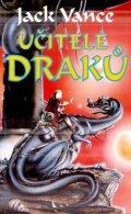 Vance Jack: Učitelé draků