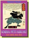 Musaši Mijamoto: Kniha pěti kruhů - Go Rin No Šo