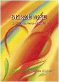Hrabica Miroslav: Skrze mne (myšlenky, texty a básně)