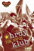 Svoboda Luděk: Hrdý na svůj klub - DVD