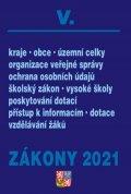 neuveden: Zákony V/2021 Veřejná správa, Školy - Kraje, obce, územní celky, organizace