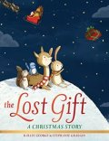 George Kallie: The Lost Gift: A Christmas Story