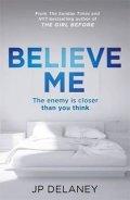 Delaney J. P.: Believe Me