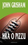Grisham John: Hra o pizzu