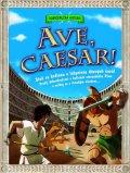 kolektiv autorů: Ave, caesar!