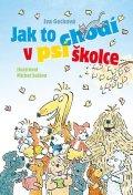 Gecková Iva: Jak to chodí v psí školce