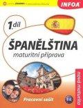 de Sueda Isabel Alonso a kolektiv: Španělština 1 maturitní příprava - pracovní sešit