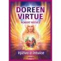 Virtue Doreen, Reeves Robert,: Výživa a intuice