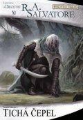 Salvatore R. A.: Legenda o Drizztovi 11 - Tichá čepel