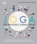kolektiv autorů: Jóga - Váš průvodce domácí praxí