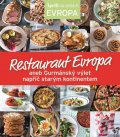 neuveden: Restaurant Evropa aneb Gurmánský výlet napříč starým kontinentem